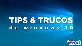 Tips y Trucos de Windows 10 para tu Computadora
