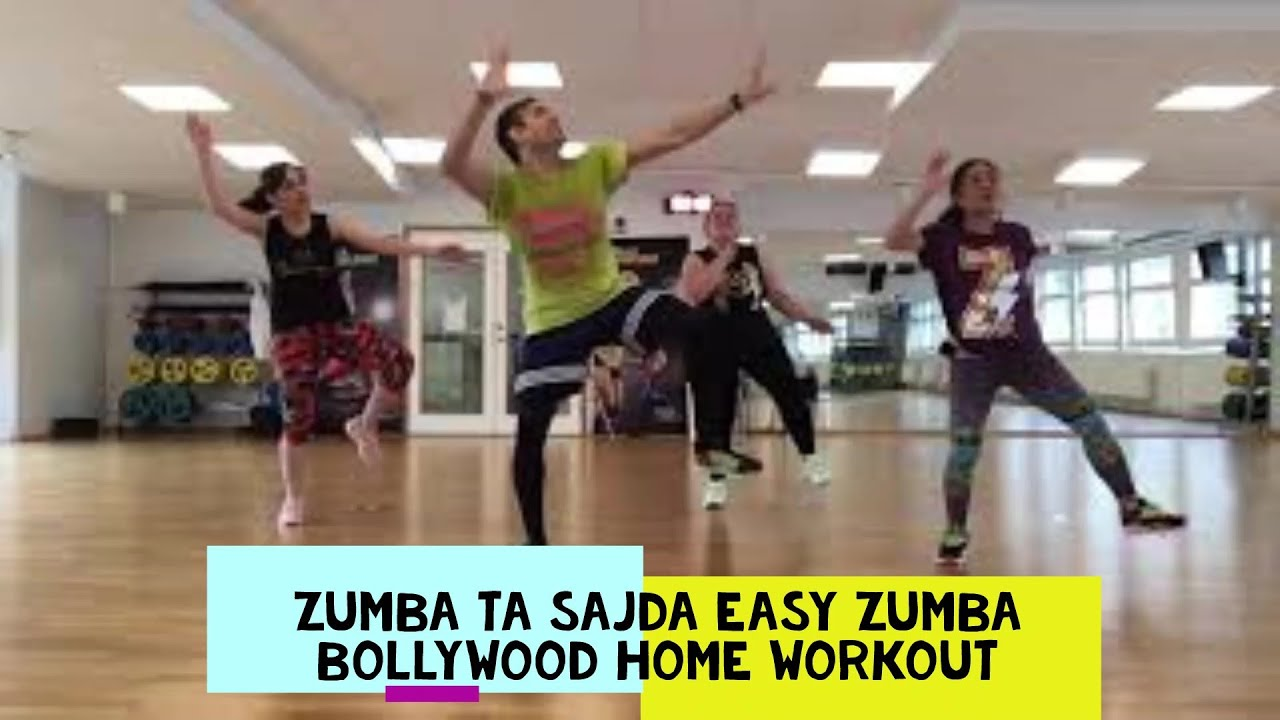 ZUMBA TA SAJDA II BOLLYWOOD II ZUMBA EASY DANCE HOME WORKOUT #bollywood #zumba