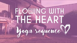 Hatha Flow Yoga | Following the heart sequence