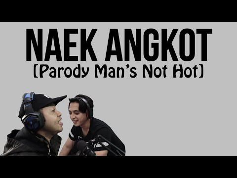 NAEK ANGKOTH (PARODY BIG SHAQ - MAN'S NOT HOT)