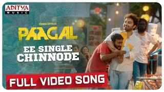 #EeSingleChinnode Full Video Song   Paagal Songs   Vishwak Sen   Naressh Kuppili   Radhan