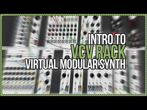 An Intro to VCV Rack - Free Open Source Virtual Modular Synthesizer