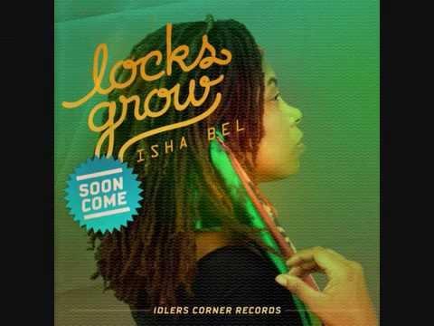 Isha bel locks grow