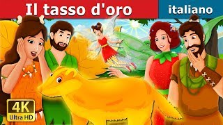 Il tasso d'oro | The Golden Badger Story in Italian | Fiabe Italiane