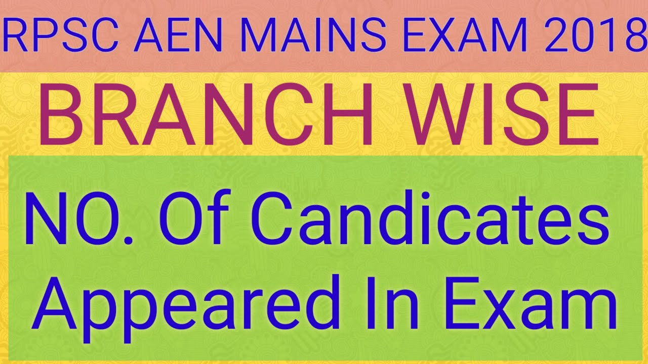 Download Branchwise No.  of  candidate appeared in rpsc aen mains exam 2018 ||  GYAN TOKRI