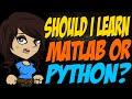 Should I Learn Matlab or Python?