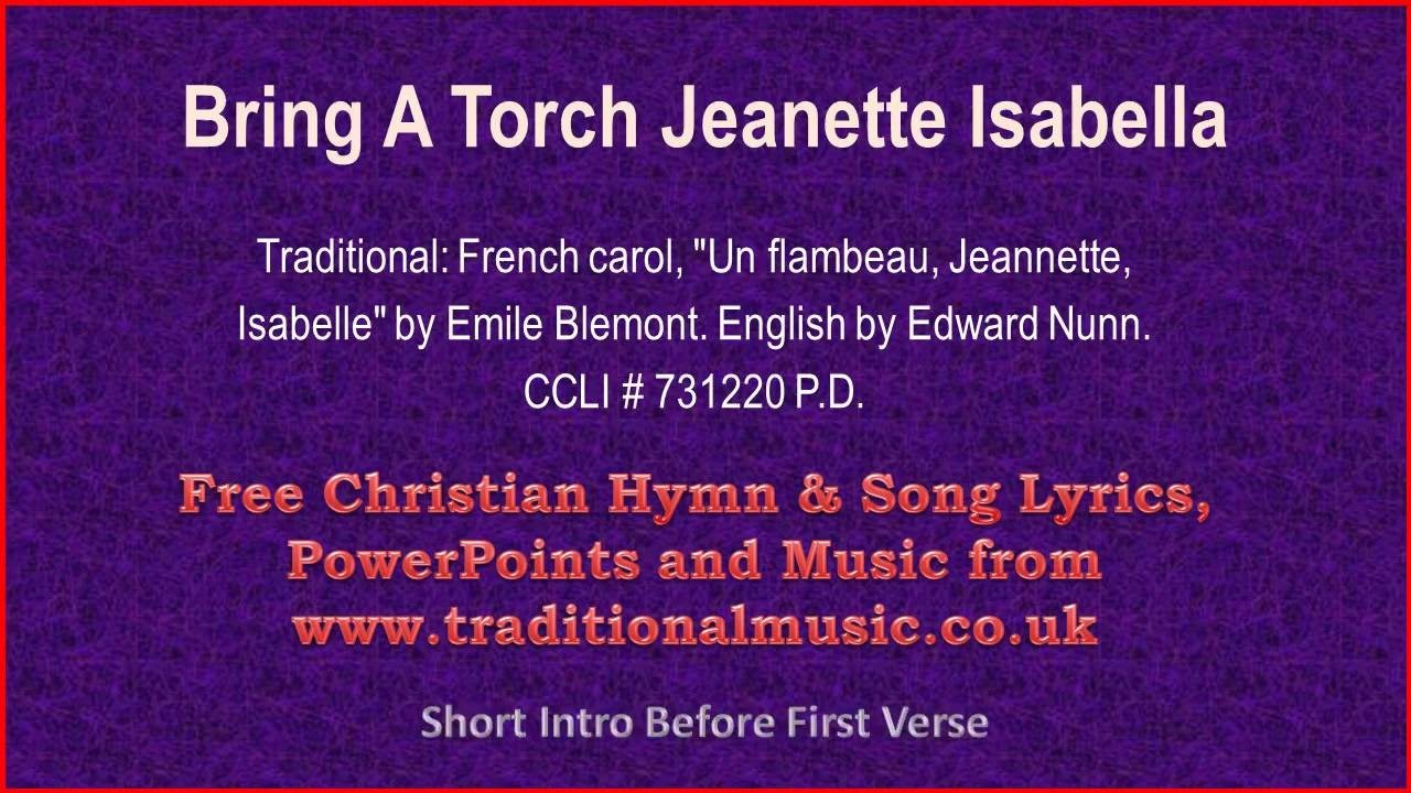 bring a torch jeanette isabella christmas carols lyrics music youtube