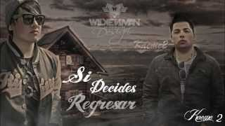 Melodico Ft Kaeme2 - Si decides regresar