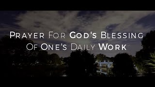 Image of Prayer for God's Blessing of One's Daily Work HD video