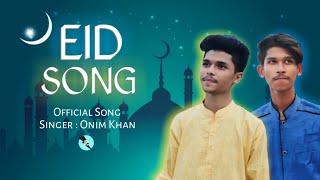 EID Mubarak eid song Bangla New Song Onim Khan Robinerry Music