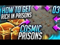 HOW TO GET RICH ON PRISONS!   Minecraft COSMIC PRISONS #3 (CosmicPvP Sovereign Planet )