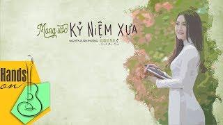 Mong ước kỷ niệm xưa » Nguyễn Xuân Phương ✎ acoustic Beat by Trịnh Gia Hưng