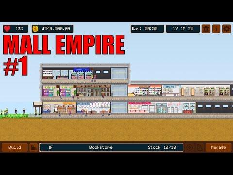 Mall Empire - Best Mall Ever - Episode 1 (Weekend Wonder)