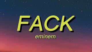Eminem - FACK (Lyrics) i am , I'm going to c*m TikTok Song