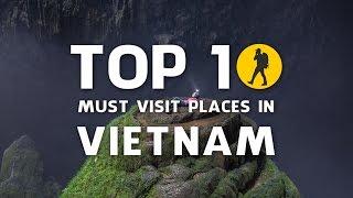 Vietnam: Top 10 must visit places in Vietnam