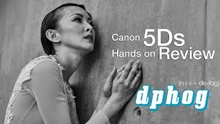 EOS 5DS Hands on Review