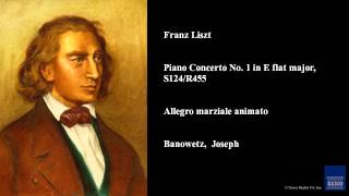 Franz Liszt, Piano Concerto No. 1 in E flat major, S124/R455, Allegro marziale animato