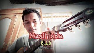 Masih Ada - Ello [Cover By AR Malingi]