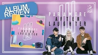 Album Review || Paramore - After Laughter