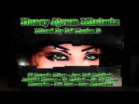 Nancy Ajram Minimix 2012 (Mixed By DJ Karim D)