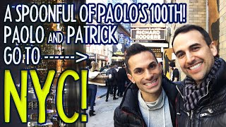 """A Spoonful of Paolo"" goes to NYC for our 100th episode!"