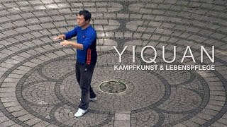 Yiquan - Kampfkunst und Lebenspflege