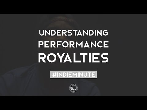 Understanding Performance Royalties | #IndieMinute