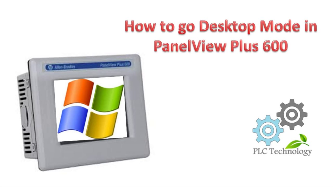How to go Desktop mode | PanelView Plus 600