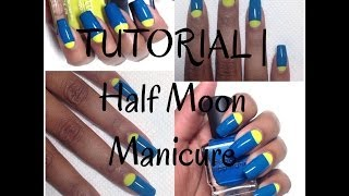 NAIL TUTORIAL | Half Moon Manicure