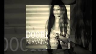 Nirvana Rose - Doori OFFICIAL TRACK