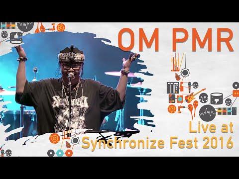 OM PMR live at SynchronizeFest - 29 Oktober 2016