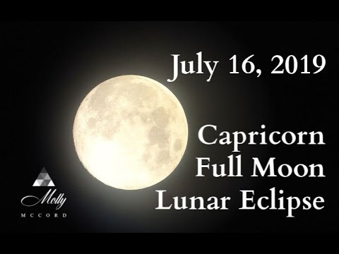 July 16 Capricorn ♑ Full Moon Lunar Eclipse ~ Closing Out Powerful Soul Lessons And Cycles