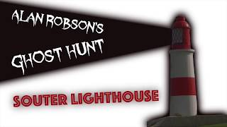 Download Ghost Hunt @ Souter Lighthouse with Alan Robson