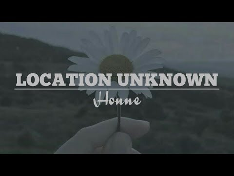 Honne Location Unknown  Lyrics