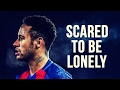 Neymar Jr - Scared To Be Lonely | Skills & Goals | 2016/2017 HD