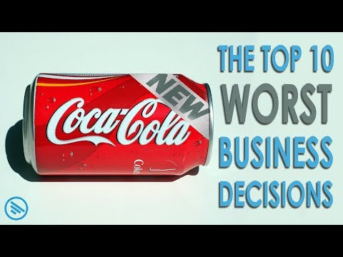 Top 10 Worst Business Decisions in History