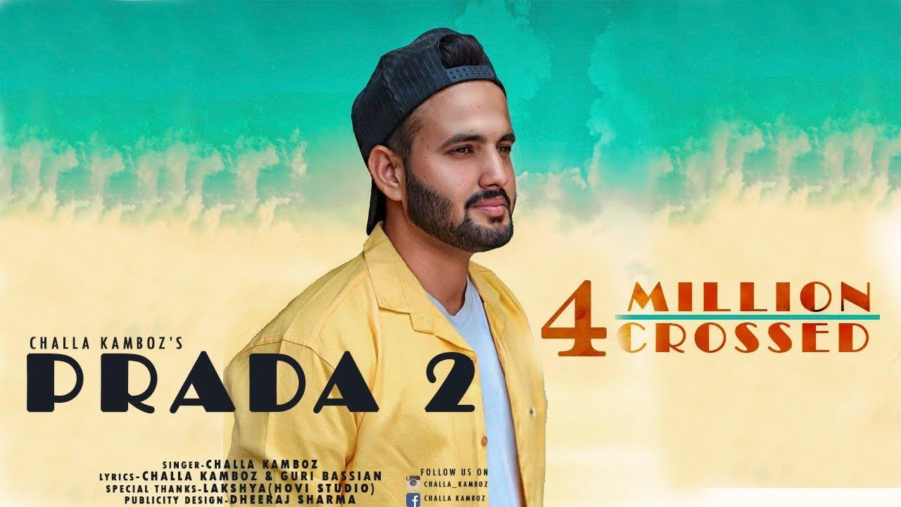 PRADA - 2 (Lyrically Video) | Latest Punjabi Song 2018| CHALLA KAMBOZ | #1
