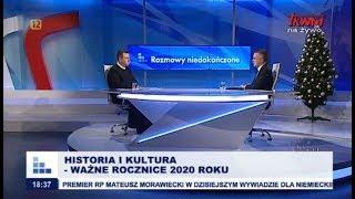 Rozmowy niedokończone: Historia i kultura – ważne rocznice 2020 roku cz. I