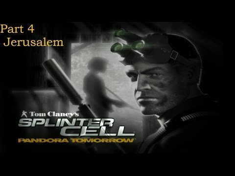 Splinter Cell: Pandora Tomorrow | Part 4 | Jerusalem