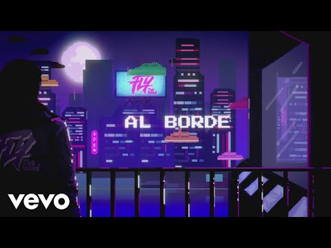 FLY THE BAND - Al Borde (Lyric Video)