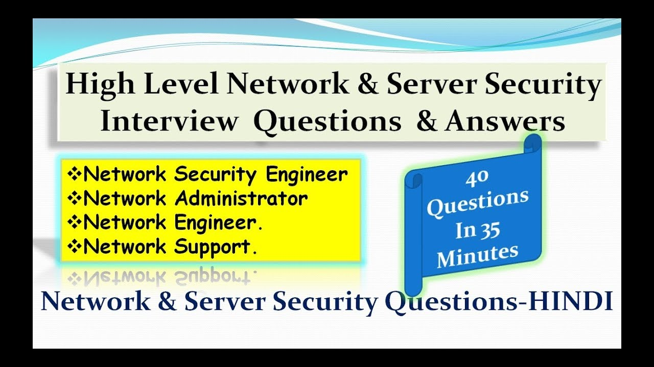 high level network server security interview questions answers - Network Engineer Interview Questions And Answers