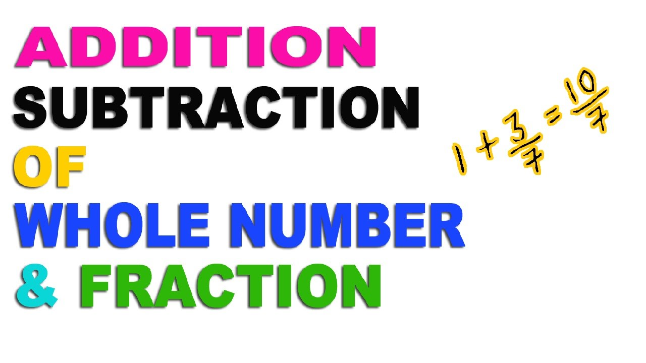 Worksheet Adding Whole Number And Fractions addition and subtraction of whole number fraction hindi 2016