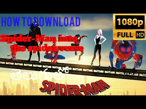 How To Download Spider Man Into The Spider Verse In Telugu Hd