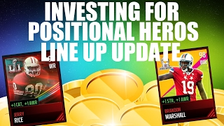 INVESTING IN POSTIONAL HEROS|LINE UP UPDATE|MADDEN MOBILE 17