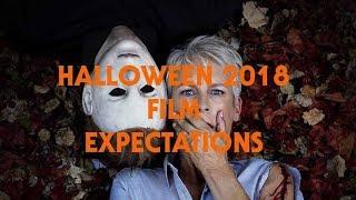 Halloween 2018 Movie Expectations