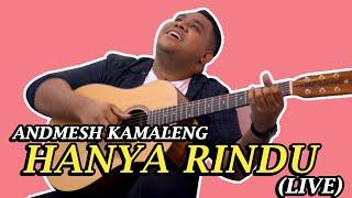 Andmesh Hanya rindu Live