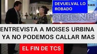 ENTREVISTA A MOISES URBINA EL FIN DE TCS COMPARTAN ESTE VIDEO ANTES QUE LO QUITEN
