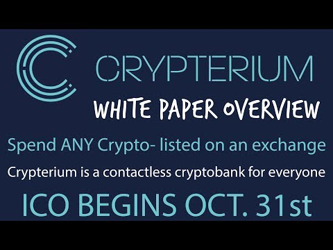Crypterium ICO/ Whitepaper- Spend ANY Crypto listed on an Exchange- CryptoBank 2.0 for Everyone