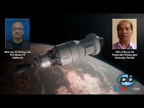 Tiến sĩ không gian gốc Việt nói về vụ phóng thử phi thuyền Orion