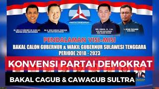 Konvensi Bakal Calon Gubernur Dan Wakil Gubernur Di Sulawesi Tenggara Oleh Partai Demokrat